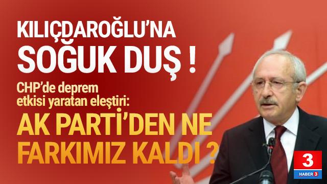 CHP'de deprem: ''AK Parti'den ne farkımız var ?''