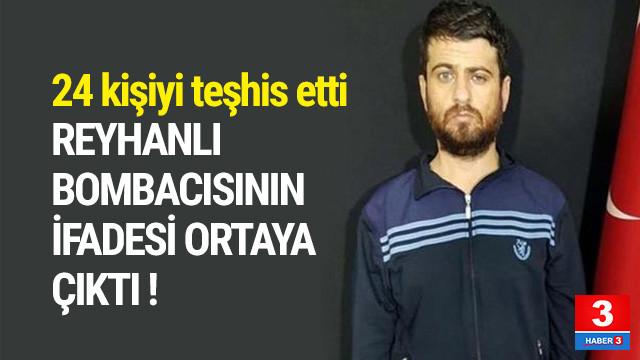 Reyhanlı bombacısının ifadesi ortaya çıktı