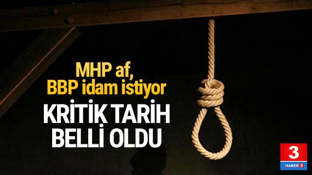 BBP'den idam hamlesi ! Tarih belli oldu