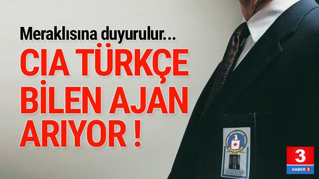 CIA Türkçe bilen ajan adayları aranıyor