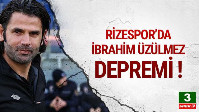 Çaykur Rizespor'da İbrahim Üzülmez depremi !