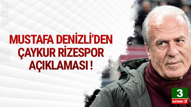 Mustafa Denizli'den Çaykur Rizespor açıklaması