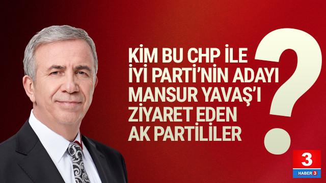 Kim bu Mansur Yavaş'ı ziyaret eden AK Partililer ?