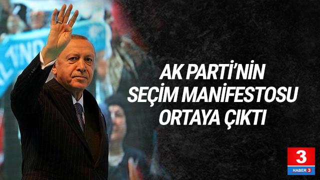 AK Parti'nin seçim manifestosu ortaya çıktı