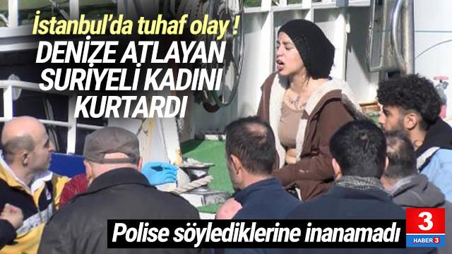 İstanbul'da ilginç olay ! Denize atlayan kadını kurtardı, gözaltına alındı