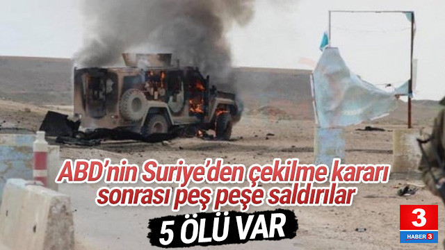 ABD/YPG konvoyuna kanlı saldırı: 5 ölü