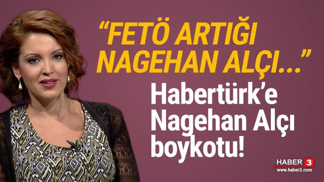 Emekli tümgeneralden Habertürk'e ''Nagehan Alçı'' boykotu