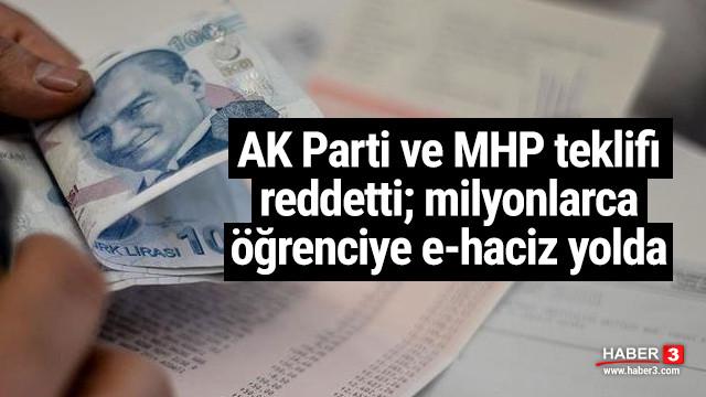 Milyonlarca öğrenciye AK Parti ve MHP'nin oylarıyla ''e-haciz'' şoku!