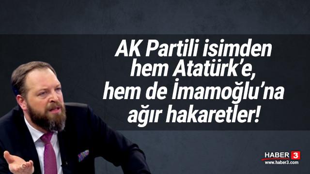 Fatih Tezcan'dan, Atatürk ve İmamoğlu'na çirkin hakaretler