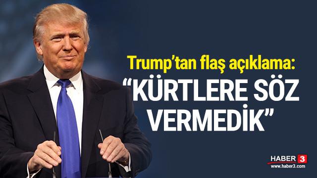 ABD Başkanı Trump: Kürtlere söz vermedik