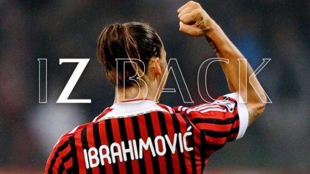 Zlatan Ibrahimovic yeniden Milan'da