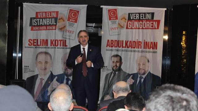 BTP'nin İstanbul adayı Selim Kotil: Kadınlarımız el işçiliği ile kazanacak