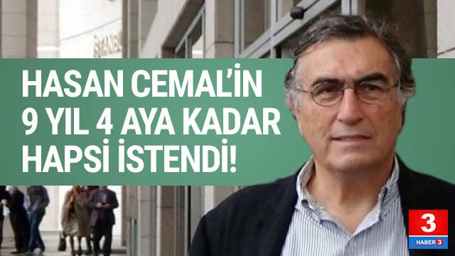 Hasan Cemal'in 9 yıla kadar hapsi istendi