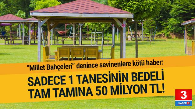 Tam 50 milyon TL'lik Millet Bahçesi projesi !