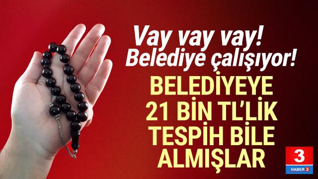 AK Partili belediyenin 21 bin TL'lik tespih faturası pes dedirtti