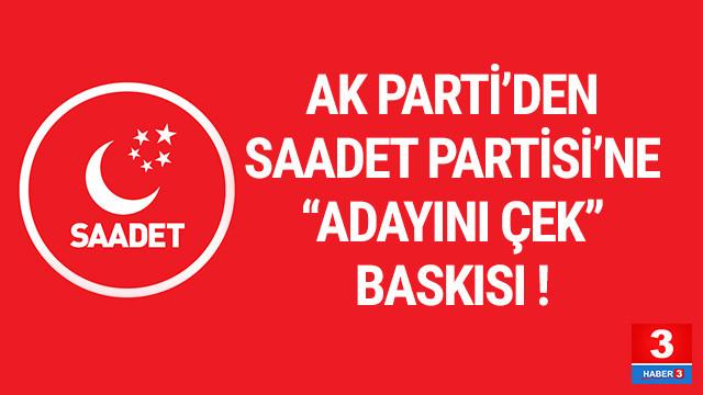 Saadet Partisi'nden ''AK Parti baskısı'' açıklaması