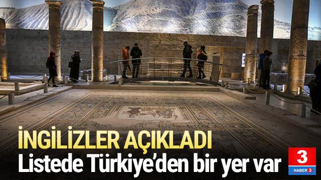 İngilizler açıkladı ! Listede Türkiye'den bir yer var