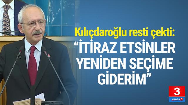 Kılıçdaroğlu'ndan hodri meydan: İtiraz etsinler yeniden seçime giderim