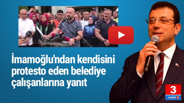 Ekrem İmamoğlu'ndan kendisini protesto eden İBB çalışanlarına yanıt
