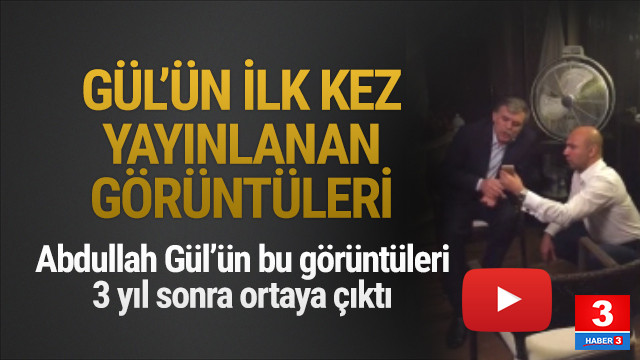 Abdullah Gül'ün 15 Temmuz gecesi görüntüleri ortaya çıktı