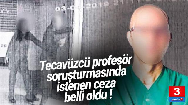 Tecavüzle suçlanan profesör için istenen ceza belli oldu