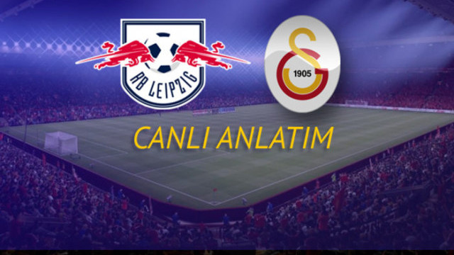 CANLI YAYIN | Leipzig - Galatasaray canlı izle