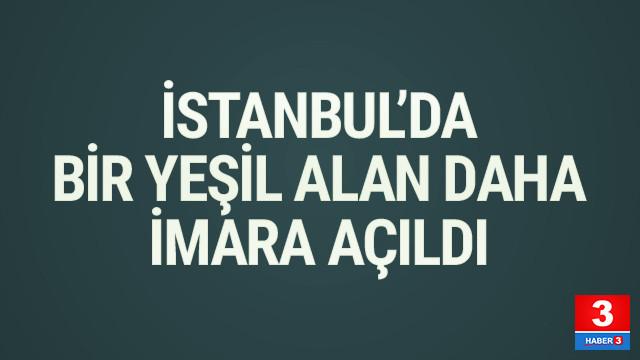 İstanbul'da bir askeri alan daha imara açılıyor!