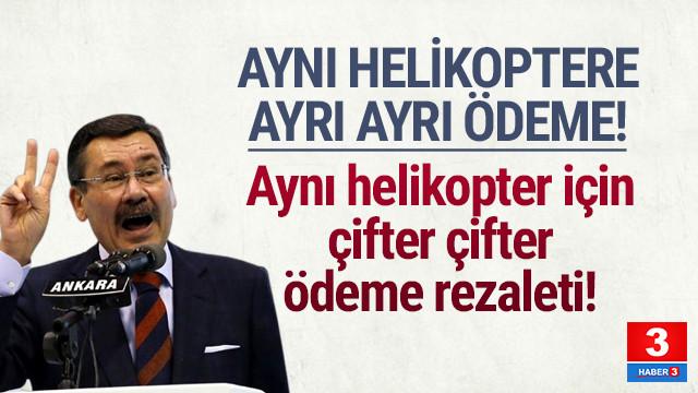 Gökçek dönemiyle ilgili şok iddia: Aynı helikoptere çift ödeme !