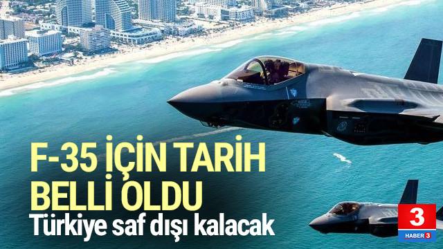 Türkiye F-35 programından 2020'de çıkarılacak