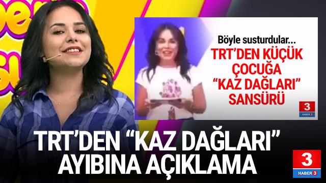TRT Çocuk'tan Kaz Dağları açıklaması