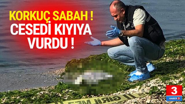 Beylikdüzü'nde korkunç olay ! Kıyıya vurdu...