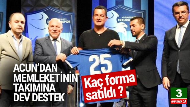 Acun Ilıcalı'dan Erzurumspor'a destek programı: 125 bin 600 forma satıldı