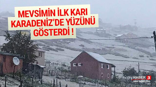 Mevsimin ilk karı Karadeniz'de yüzünü gösterdi
