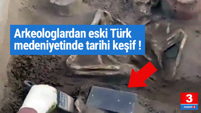 Arkeologlardan eski Türk medeniyetinde tarihi keşif