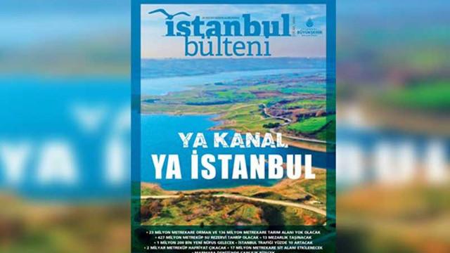 İBB'nin Ocak ayı bülteni: Ya Kanal, Ya İstanbul