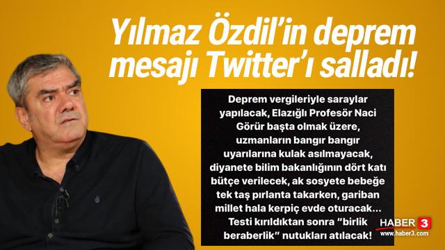 Yılmaz Özdil'in deprem paylaşımı Twitter'da olay oldu