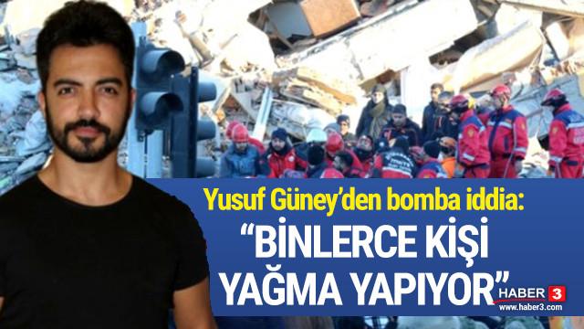 Yusuf Güney'den bomba ''yağma'' iddiası !