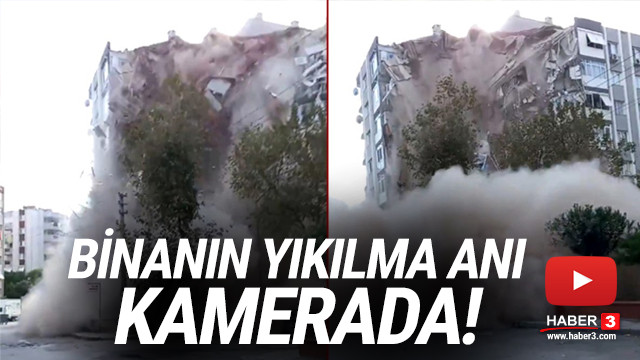İzmir depreminde binanın çökme anı kamerada
