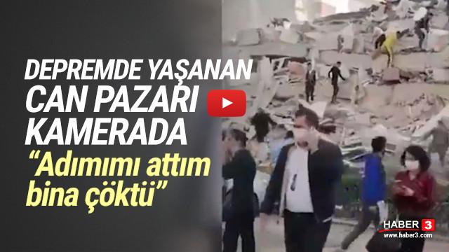 Depremde yaşanan can pazarı kamerada