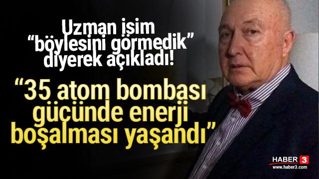 Prof. Dr. Ahmet Ercan'dan deprem sonrası açıklama: 35 atom bombası gücünde.