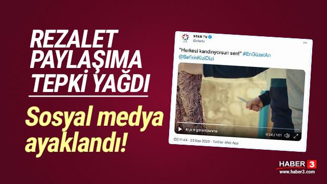 Star TV'den sosyal medyayı ayağa kaldıran paylaşım