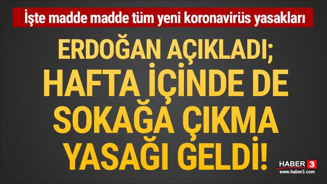 Erdoğan açıkladı: İşte madde madde yeni koronavirüs yasakları