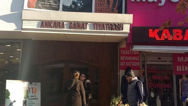 Ankara Sanat Tiyatrosu yarım asır sonra evinden oldu!