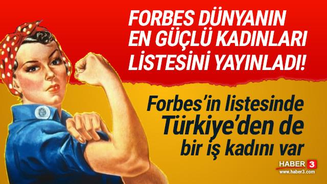 Forbes Dünya'nın En Güçlü 100 Kadını listesi... Türkiye'den de bir isim var