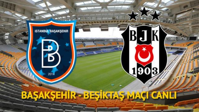 Başakşehir Beşiktaş maçı canlı izle   BŞK - BJK canlı maç izle   beIN Sports izle