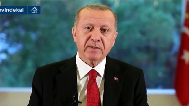 Cumhurbaşkanı Erdoğan: ''Mecbur kalmadıkça evden çıkmayın''