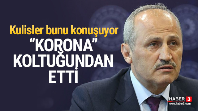 Bakan Turhan neden görevden alındı ?