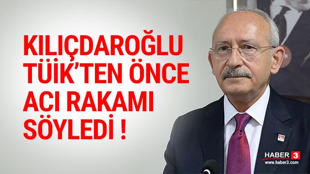 Kılıçdaroğlu TÜİK'ten önce acı rakamı söyledi !