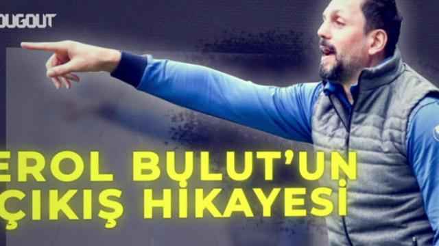 Adı Fenerbahçe ile geçen Erol Bulut'un futbol hikayesi!