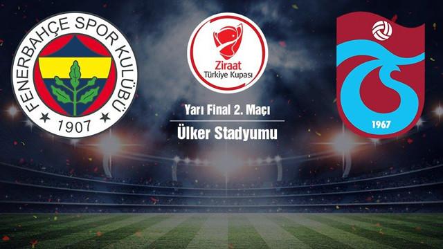 Trabzonspor adını finale yazdırdı: Fenerbahçe - Trabzonspor: 1-3